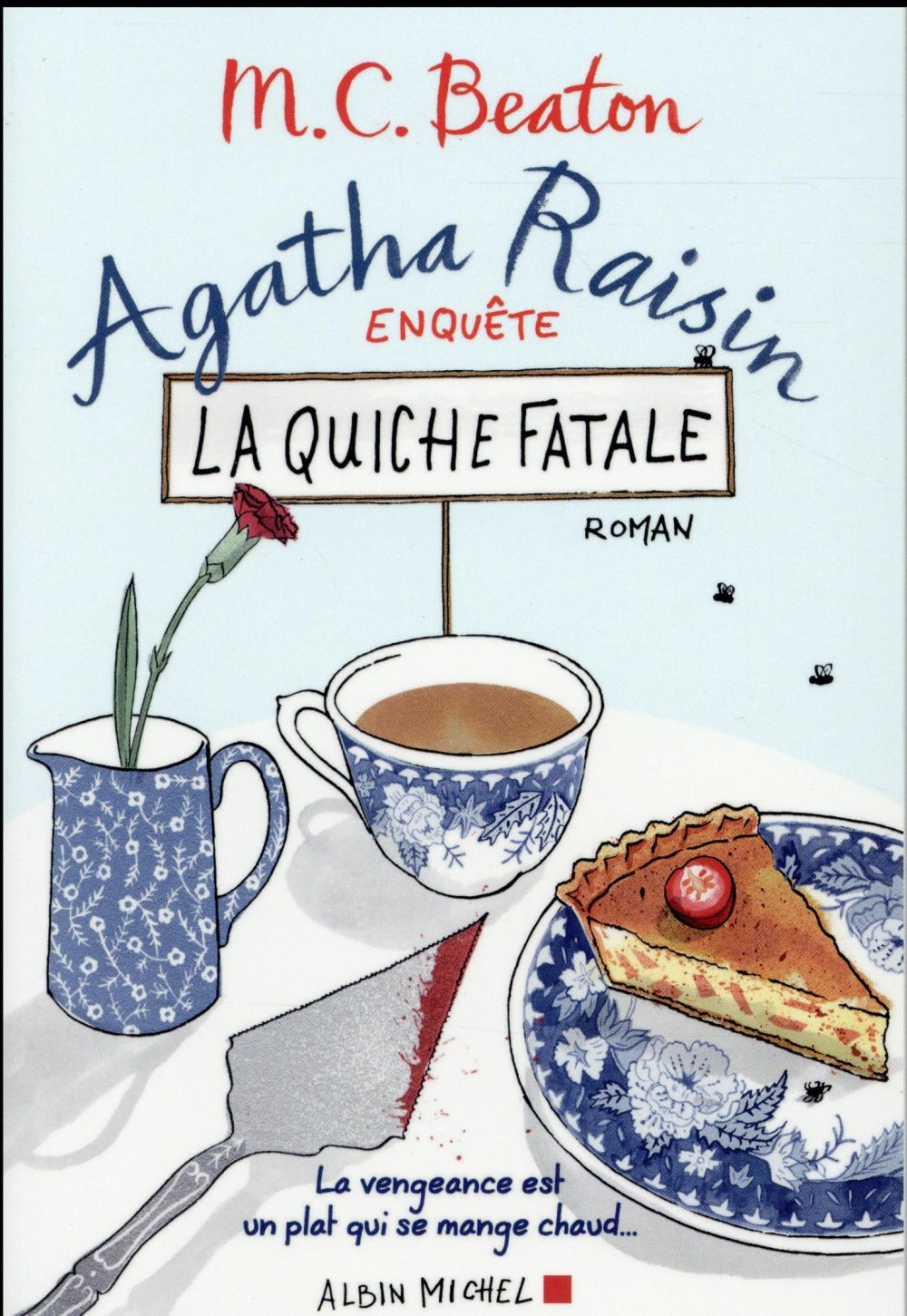 AGATHA RAISIN ENQUETE - LA QUICHE FATALE